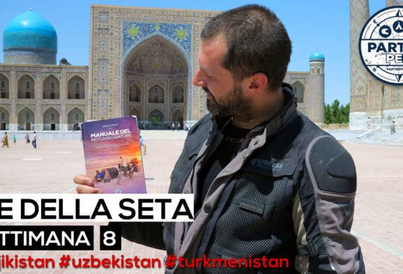 [Video] Settimana 8 (Tagikistan, Uzbekistan e Turkmenistan)