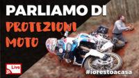 LIVE: Parliamo di protezioni moto – venerdì 27 marzo 2020 #iorestoacasa