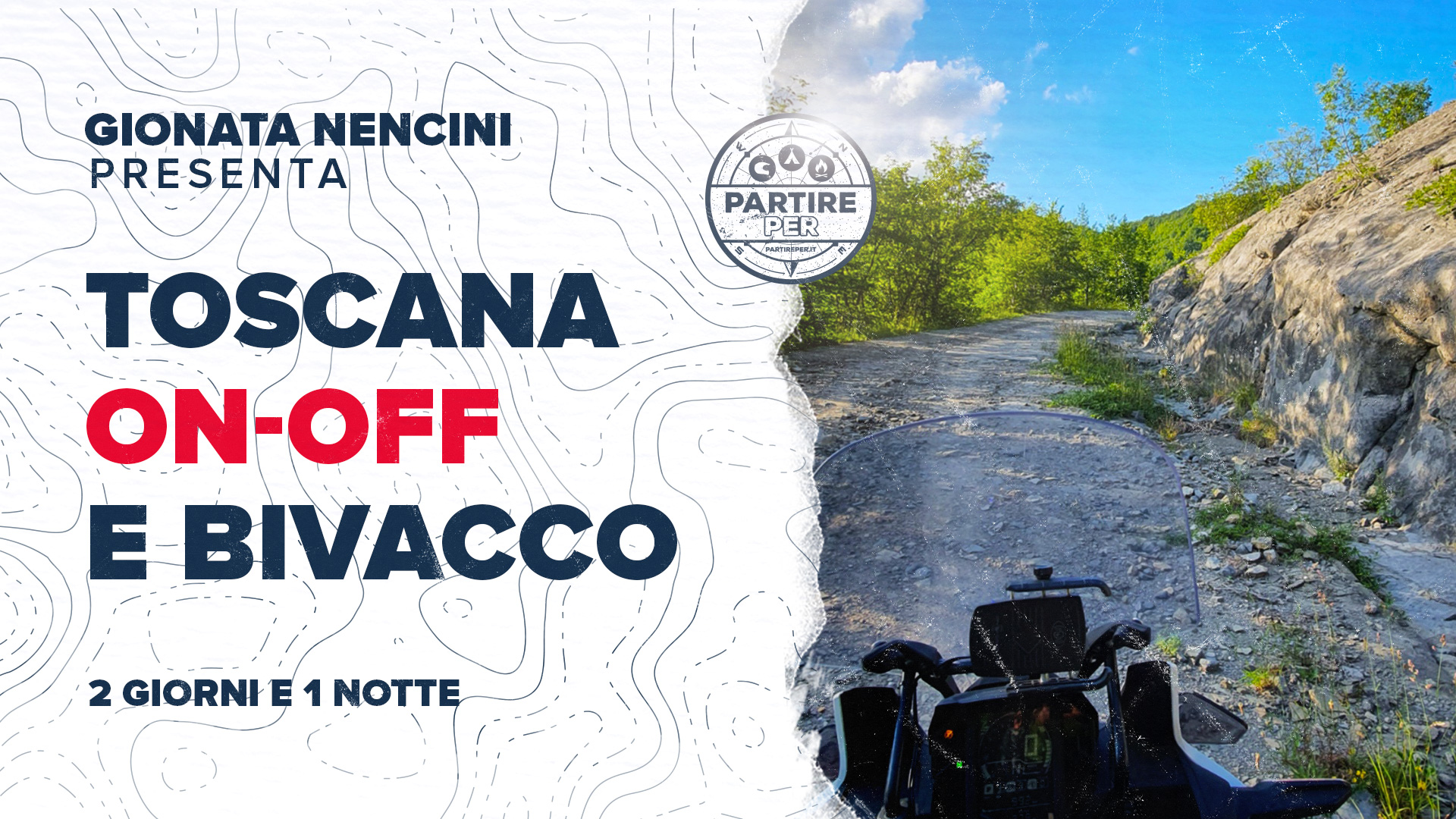 gionata-nencini-ride-true-adv-partireper-fine-settimana-on-off-toscana-bivacco-avventura-seconda-data